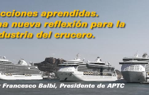 Lecciones aprendidas. Una nueva reflexión para la industria del crucero.