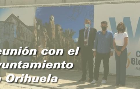 Reunión con el Ayuntamiento de Orihuela