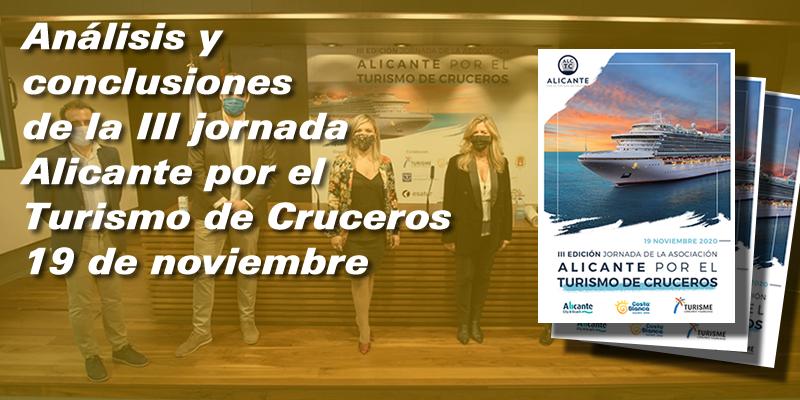 """Análisis, impacto y resultados de la III Jornada """"Alicante por el Turismo de Cruceros"""""""